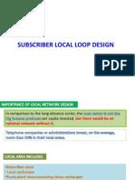 3 Subscriber Local Loop Designss
