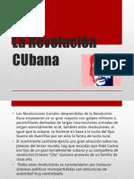 La Revolución Cubana