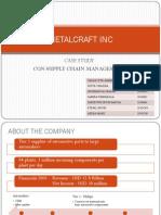 Metalcraft Inc Case Study