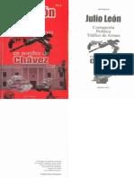 Julio Leon Corrupcion,Politica y Trafico de Armas en Nombre de Chavez. Pag.1-32