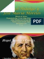 Miguel Hidalgo y Jose Maria Morelos