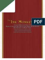 Ink Monkeys Complete