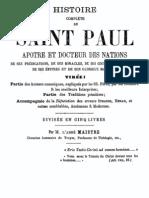 Histoire Complete de Saint Paul Apotre Et Docteur Des Nations