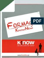 Know Now - Formação
