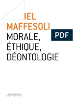 Morale, Ethique, Deontologie - Michel Maffesoli