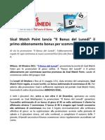 """Sisal Match Point lancia """"Il Bonus del Lunedì"""", il primo abbonamento bonus per scommesse sportive"""