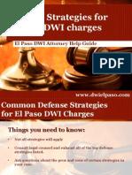 El Paso DWI Attorney Reveals the Top DWI Defense Strategies