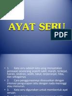 AYAT SERU