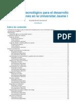 Framework tecnológico para el desarrollo de aplicaciones en la Universitat Jaume I