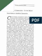 Intervista a Andrea Zanzotto di Francesco Carbognin e Glenn Mott, da Poetiche 3/2004 Mucchi Ed.