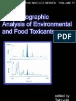 Chromatographic Analysis of Environmental and Food Toxicants - Takayuki Shibamoto