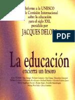 """""""La Educación encierra un Tesoro"""" DELORS_ UNESCO"""