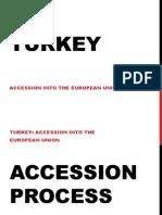 Turkey's Accession Into the European Union