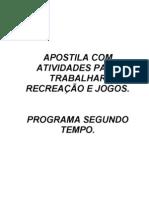 APOSTILA COM ATIVIDADES PARA TRABALHAR RECREAÇÃO E JOGOS