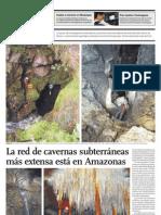 La red de cavernas subterráneas  más extensa está en Amazonas