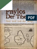 Phylos Der Tibeter - Hier Teilt Sich Der Weg