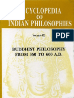 The Encyclopedia of Indian Philosophies. Vol. IX. Buddhist Philosophy From 350 to 650 AD