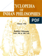 The Encyclopedia of Indian Philosophies. Vol. VIII. Buddhist Philosophy From 100 to 350