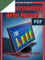 Giovanni Romano - Il Professionista Delle Opzioni - Bruno Editore