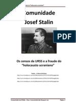 Os Censos Da URSS e a Fraude Do Holocaisto Ucraniano