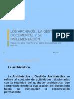 Los Archivos y La Gestion Documental