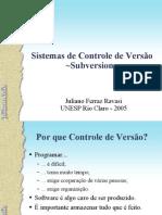 Sistemas de Controle de Versao - Juliano Ravasi - UNESP 2005