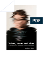 Voices Votes and Vices