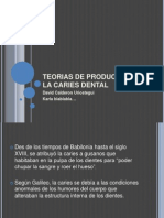 Teorias de Produccion de La Caries Dental-1