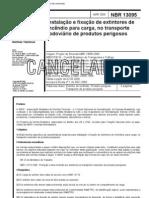 ABNT NBR 13095 - Instalacao E Fixacao de Ex Tint Ores de Incendio Para Carga No Transporte Rodoviar