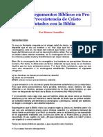 ALGUNOS ARGUMENTOS BÍBLICOS EN PRO DE LA  PREEXISTENCIA DE CRISTO REFUTADOS CON LA BIBLIA