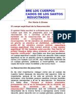 SOBRE LA NATURALEZA DE LOS CUERPOS GLORIFICADOS DE LOS SANTOS RESUCITADOS