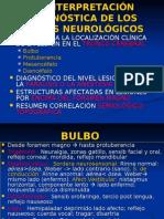 LA INTERPRETACIÓN DIAGNÓSTICA DE LOS SIGNOS NEUROLÓGICOS