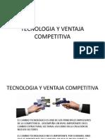 TECNOLOGIA Y VENTAJA COMPETITIVA 2