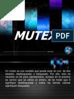 MUTEXES
