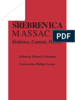The Srebrenica Massacre Evidence Context Politics Edward S Herman Phillip Corwin