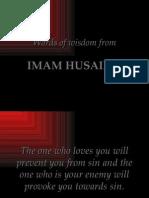 Words of Wisdom from Imam Hussain