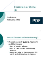 Natural Disasters or Divine Warning - Saskatoon February 2006