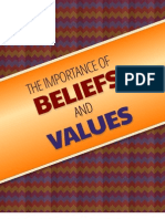 The Importance of Beliefs and Values