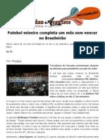 Futebol mineiro completa um mês sem vencer no Brasileirão