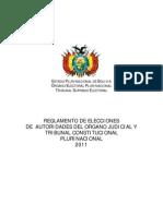 Reglamento Elección autoridades del Organo Judicial y Tribunal Constitucional Plurinacional oct 2011