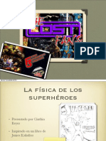 La física de los super héroes