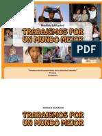 """Modulo Educativo_Trabajemos Por Un Mundo Mejor_""""Introducción al conocimiento de los derechos laborales"""" Primaria_Guatemala"""