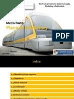 Plano de Marketing - Metro Porto - Frederico Oliveira e Joana Aleixo