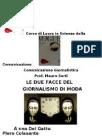 2009 12 17 Colasante 0000282864 Del Gatto 0000283287 Le Due Facce Del Giornalismo Di Moda