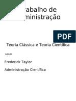 Administração - Teoria Clássica e Teoria Científica - 20111010