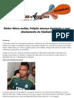 Kleber lidera motim, Felipão ameaça demissão e quer afastamento do Gladiador