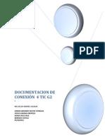 DOCUMENTACION DE CONEXIÓN  4 TIC G2