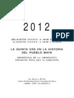 2012, La Quinta Era en La Historia Del Pueblo Maya
