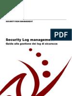 Guida Alla Gestione Dei Log Di Sicurezza