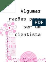Carolina Cronemberger - Algumas Razoes Para Ser Cientista